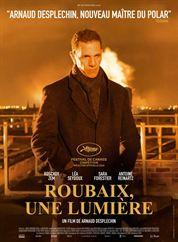 L'affiche du film Roubaix, une lumière