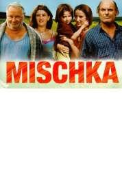 Affiche du film Mischka