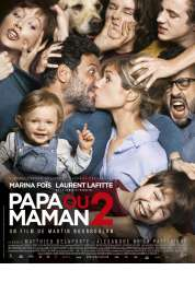 L'affiche du film Papa ou maman 2