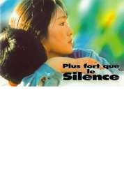Affiche du film Plus fort que le silence