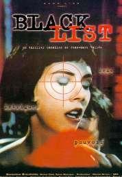 Affiche du film Black list... Sexe, intrigues et pouvoir