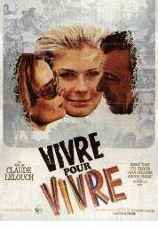 Affiche du film Vivre Pour Vivre