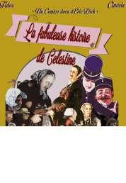 Affiche du film La Fabuleuse histoire de Célestine