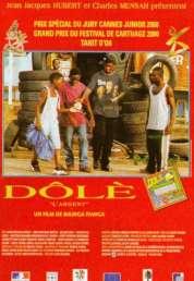 Affiche du film Dolé (L'argent)