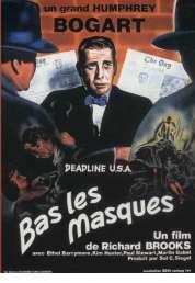 Affiche du film Bas les Masques
