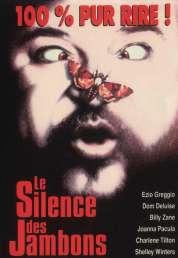 Affiche du film Le Silence des Jambons