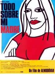L'affiche du film Tout sur ma mère