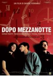 Affiche du film Dopo Mezzanotte (apres Minuit)