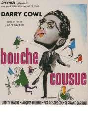 Affiche du film Bouche Cousue
