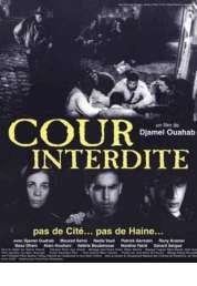 Affiche du film Cour interdite