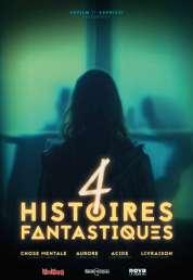 Affiche du film 4 Histoires fantastiques