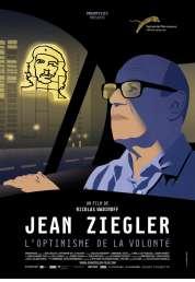 L'affiche du film Jean Ziegler, l'optimisme de la volonté