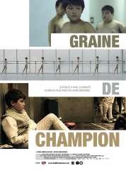L'affiche du film Graine de Champion