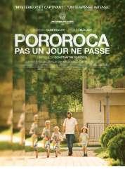 L'affiche du film Pororoca, pas un jour ne passe