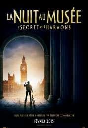 L'affiche du film La Nuit au musée : Le Secret des Pharaons