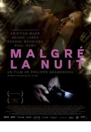 Affiche du film Malgré la nuit