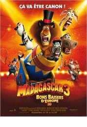 Affiche du film Madagascar 3 Bons Baisers D'Europe