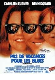 Affiche du film Pas de vacances pour les Blues