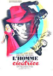 Affiche du film L'homme a la Cicatrice
