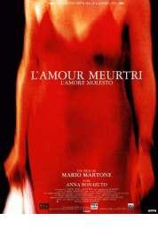 Affiche du film L'amour meurtri
