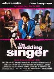 Affiche du film Wedding Singer (Demain on se marie !)