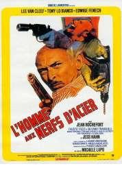 Affiche du film L'homme Aux Nerfs d'acier