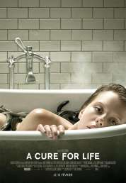 L'affiche du film A Cure for Life