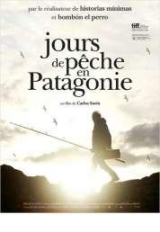 Affiche du film Jours de pêche en Patagonie