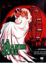 Affiche du film La Grande Roue