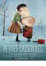 L'affiche du film Petites casseroles