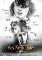 L'affiche du film Mes Provinciales