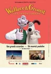 L'affiche du film Wallace & Gromit : Les Inventuriers