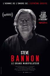 L'affiche du film Steve Bannon - Le Grand Manipulateur