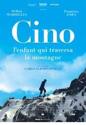 Cino, l\'enfant qui traversa la montagne