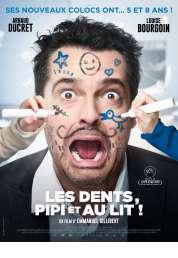 L'affiche du film Les dents, pipi et au lit