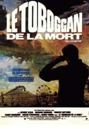 Affiche du film Le Toboggan de la Mort