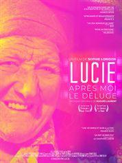 L'affiche du film Lucie, Après Moi Le Déluge