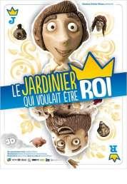 Affiche du film Le Jardinier qui voulait être Roi