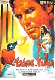Affiche du film L'evade de Yuma