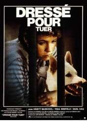 Affiche du film Dressé pour tuer