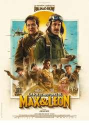 L'affiche du film La Folle Histoire de Max et Léon