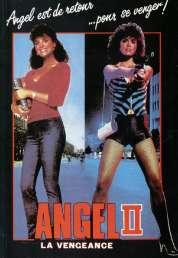 Affiche du film Angel II, la vengeance