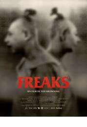 L'affiche du film Freaks la monstrueuse parade