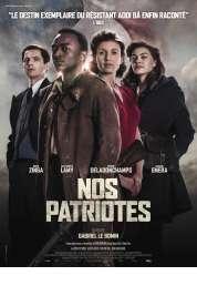 L'affiche du film Nos Patriotes