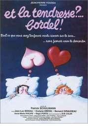 Affiche du film Et la tendresse bordel !