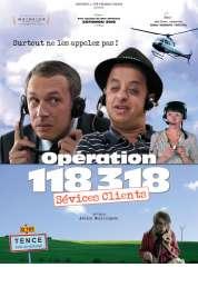 Affiche du film Opération 118 318, sévices clients