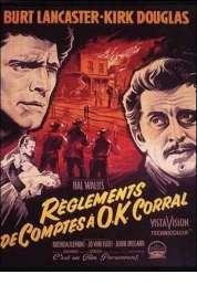 Affiche du film Reglement de Comptes a Ok Corral