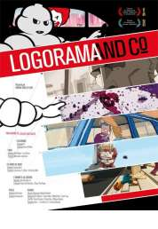 Affiche du film Logorama and Co.