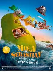 Mika & Sebastian : l\'aventure de la Poire Géante