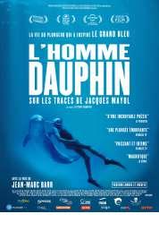 L'affiche du film L'Homme dauphin, sur les traces de Jacques Mayol